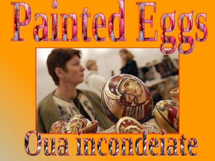 Painted Eggs Oua incondeiate
