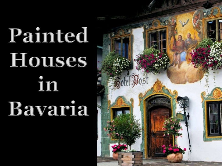 Painted<br />Houses<br />in<br />Bavaria<br />