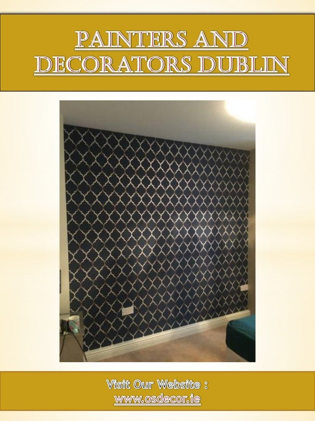 Painters and decorators dublin Slide 1