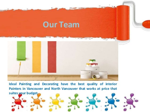 . Painters in Vancouver and North Vancouver   Ideal Painting and Decora