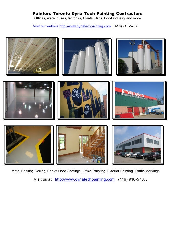 Painters Toronto Dyna Tech Painting Contractors               Offices, warehouses, factories, Plants, Silos, Food industry...
