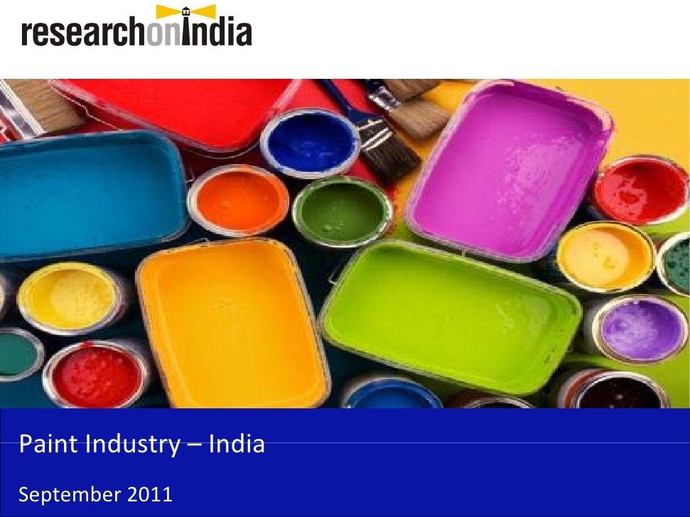 PaintIndustry– IndiaPaint Industry IndiaSeptember2011