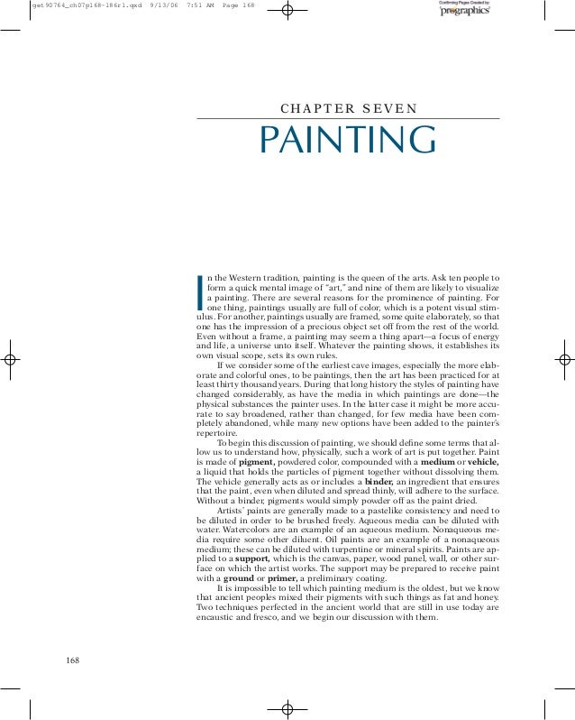 get90764_ch07p168-186r1.qxd  9/13/06  7:51 AM  Page 168  CHAPTER SEVEN  PAINTING  I  n the Western tradition, painting is ...
