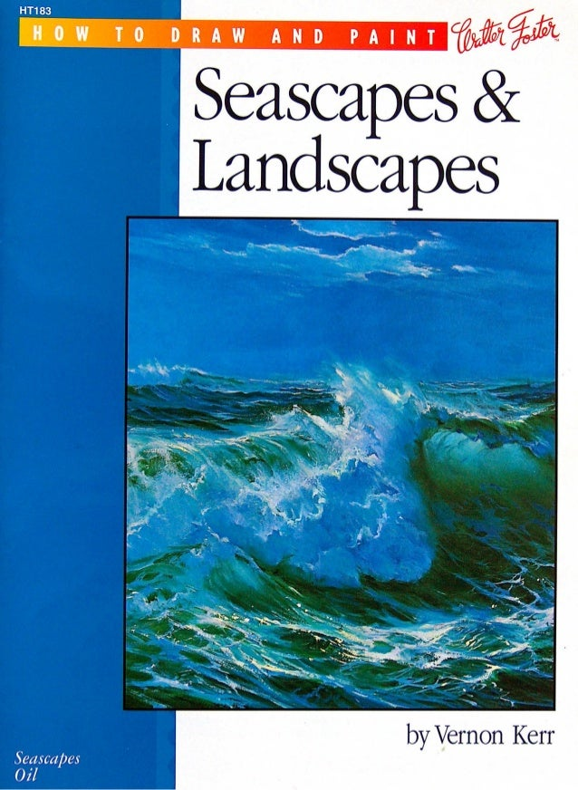 Painting how to draw and paint seascapes & landscapes