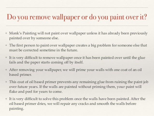 Wall Paper Or Paint monk's home improvements painting faqs