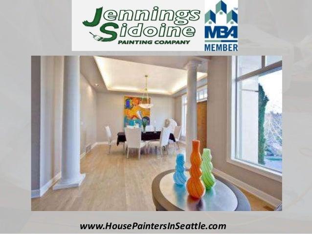 Seattle House Painters Presentation. Glidden ...