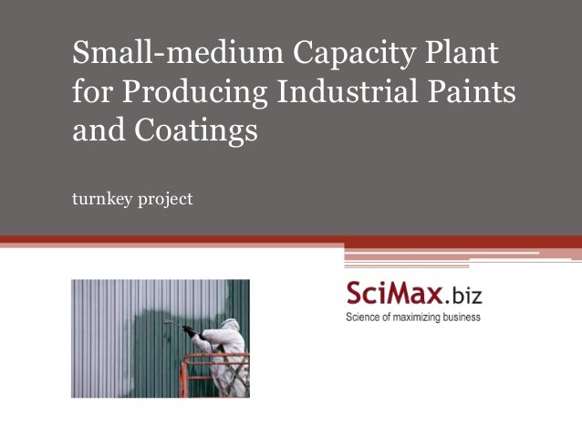 Small-medium Capacity Plant for Producing Industrial Paints and Coatings turnkey project Turnkey Project