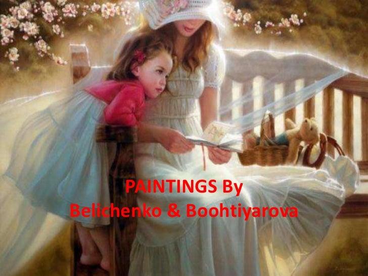 PAINTINGS ByBelichenko & Boohtiyarova