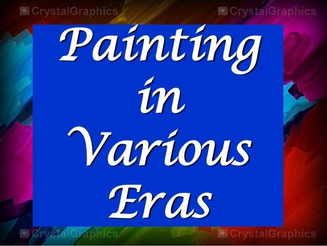 Painting in Various Eras