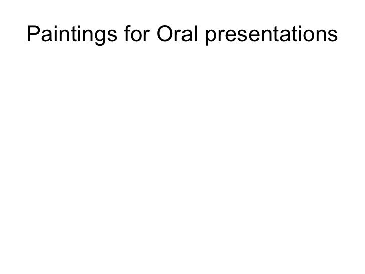 Paintings for Oral presentations