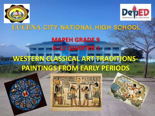 Paintings From Different Periods Ancient Classical And Medieval Period Mapeh Art Grade Quarter Complete