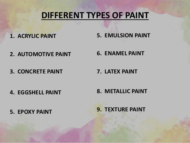 Additives 12 Different Types Of Paint
