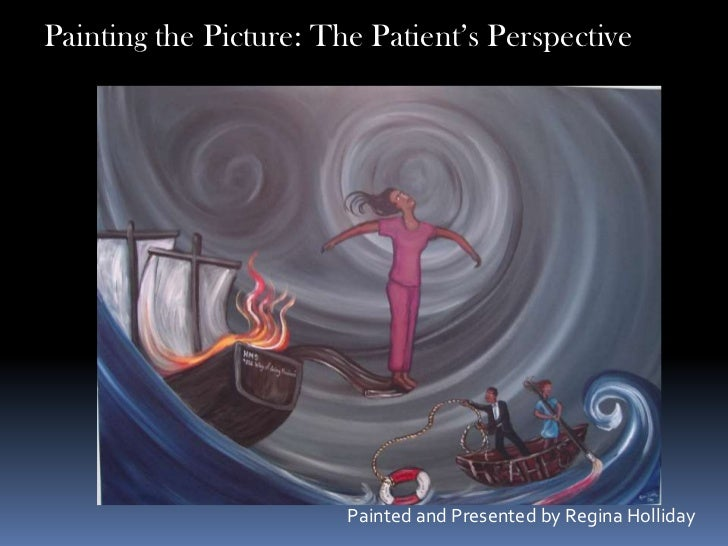 Painting the Picture: The Patient's Perspective<br />Painted and Presented by Regina Holliday<br />