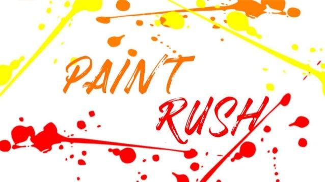 Que es PaintRush? • PaintRush será un juego tipo endless runner para Android y iOS, donde se controla un pequeño personaje...