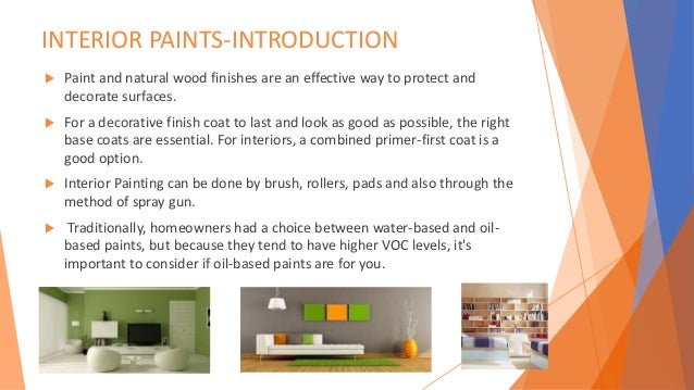 Great Advantages Of Waterbased Paints With Oil Based Interior Paint