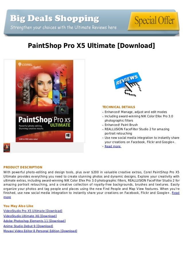 PaintShop Pro X5 Ultimate [Download]TECHNICAL DETAILSEnhanced! Manage, adjust and edit modesqIncluding award-winning NIK C...