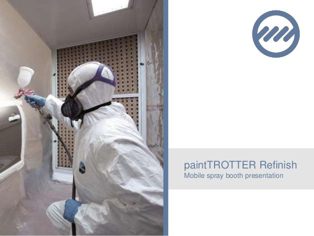 paintTROTTER Refinish Mobile spray booth presentation