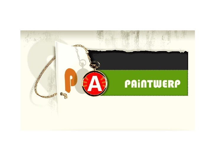 PAiNTWERP PAINT IN ANTWERP www.paintwerp.be