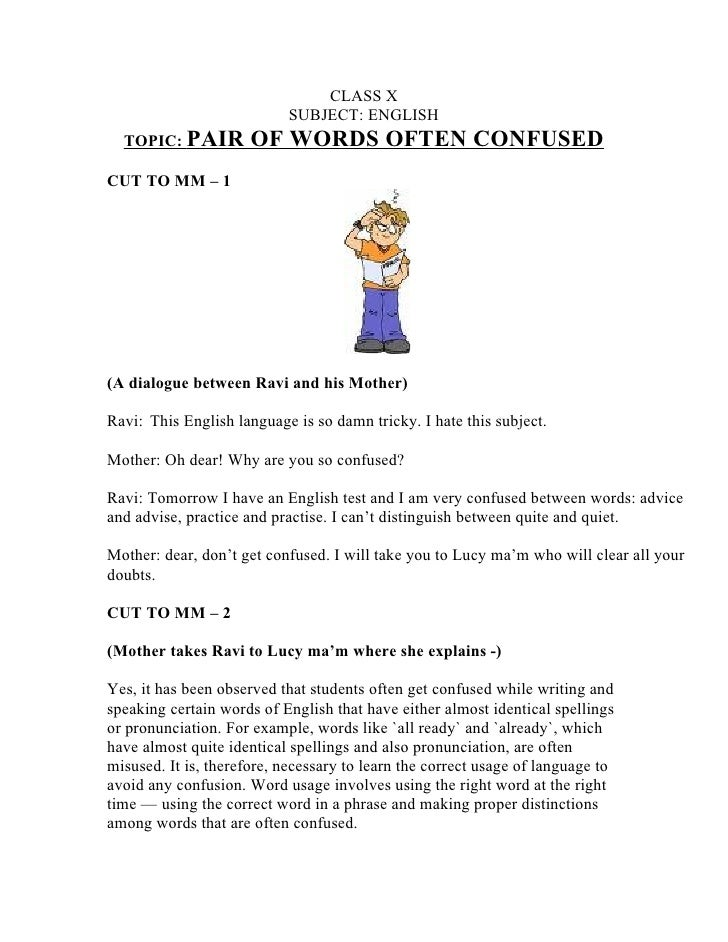 CLASS X                            SUBJECT: ENGLISH   TOPIC: PAIR         OF WORDS OFTEN CONFUSED CUT TO MM – 1     (A dia...