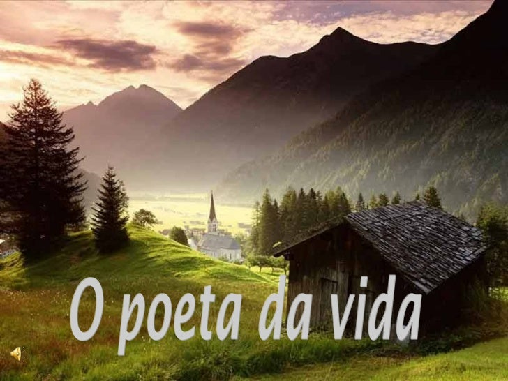 O poeta da vida