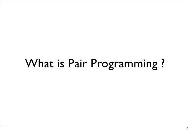 Pair Programming Slide 2