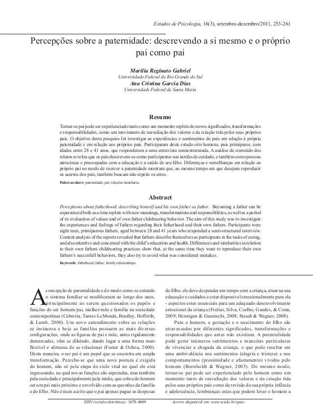 ISSN (versão eletrônica): 1678-4669 Acervo disponível em: www.scielo.br/epsic Percepções sobre a paternidade: descrevendo ...