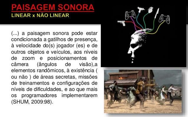 • Em um filme ou game, o espectador/jogador participa de um pacto simbólico, no qual os elementos sonoros e os visuais pas...