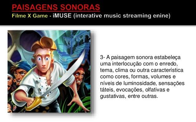 • A paisagem sonora não consiste apenas nos sons criados, editados, inseridos ou processados em tempo real. O que eu vejo ...