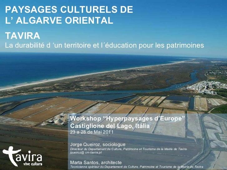 PAYSAGES CULTURELS DE  L' ALGARVE ORIENTAL TAVIRA La durabilité d 'un territoire et l´éducation pour les patrimoines Works...