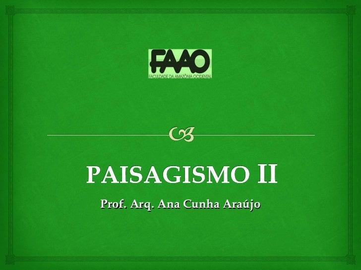 Paisagismo II - 1a aula 2012