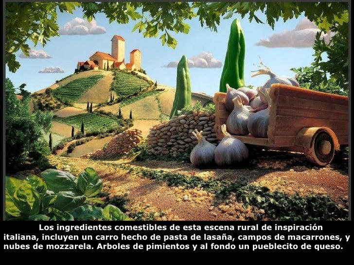 Los ingredientes comestibles de esta escena rural de inspiración italiana, incluyen un carro hecho de pasta de lasaña, cam...