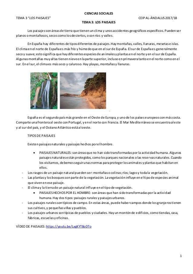 """CIENCIAS SOCIALES TEMA 3 """"LOS PAISAJES"""" CEIPAL-ÁNDALUS2017/18 1 TEMA 3: LOS PAISAJES Los paisajessonáreasde tierraque tien..."""