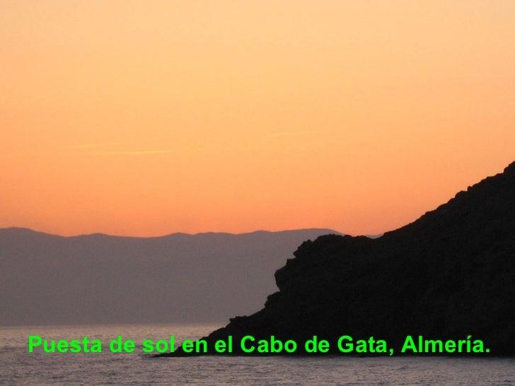 <ul><li>Puesta de sol en el Cabo de Gata, Almería. </li></ul>