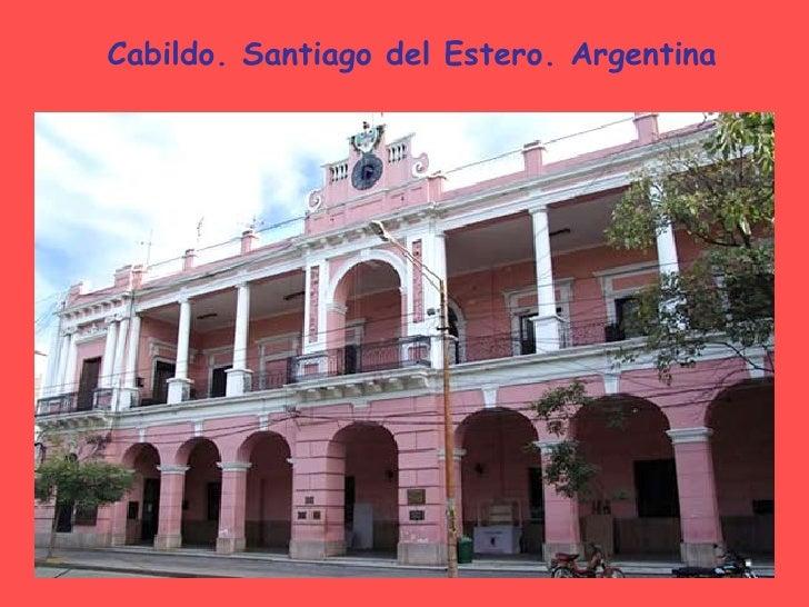 Cabildo. Santiago del Estero. Argentina