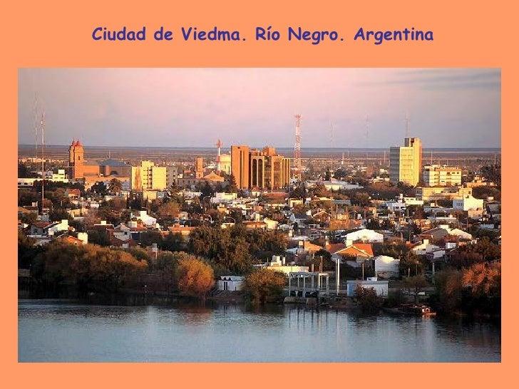 Ciudad de Viedma. Río Negro. Argentina