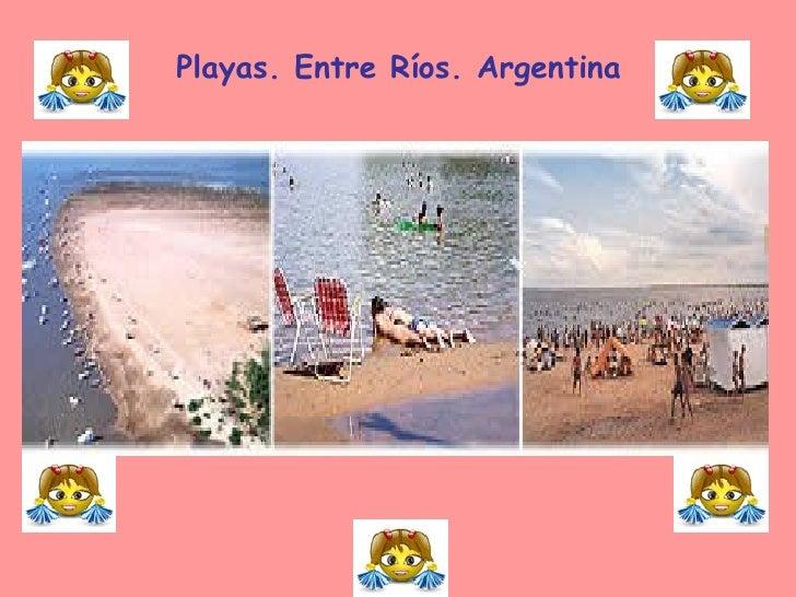 Playas. Entre Ríos. Argentina