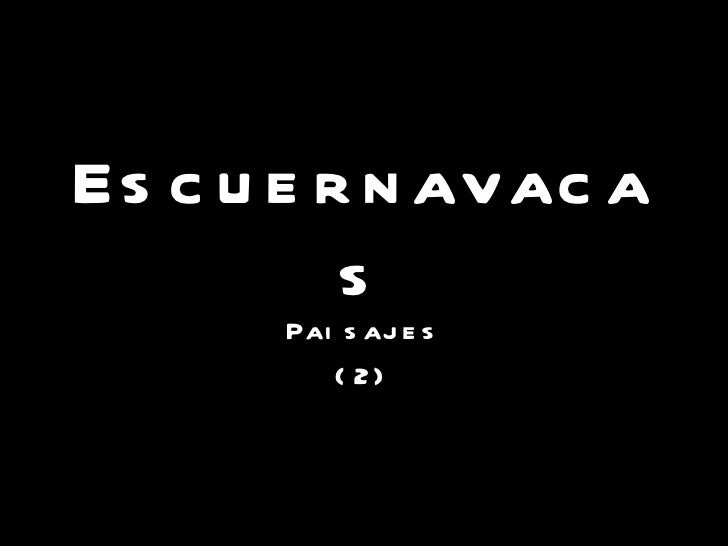 Escuernavacas Paisajes (2)