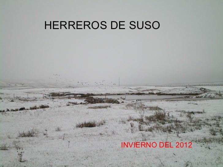 HERREROS DE SUSO          INVIERNO DEL 2012