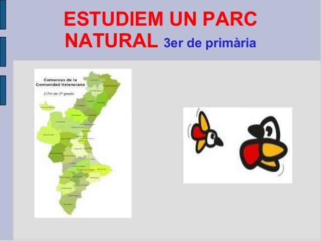 ESTUDIEM UN PARC NATURAL 3er de primària