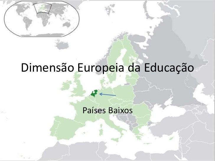 Dimensão Europeia da Educação<br />Países Baixos<br />