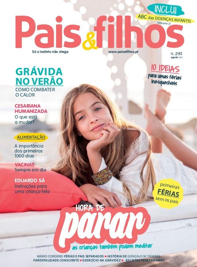 Só o instinto não chega MÁRIO CORDEIRO FÉRIAS E PAIS SEPARADOS HISTÓRIA DE GONÇALO M. TAVARES PARENTALIDADE CONSCIENTE EXE...