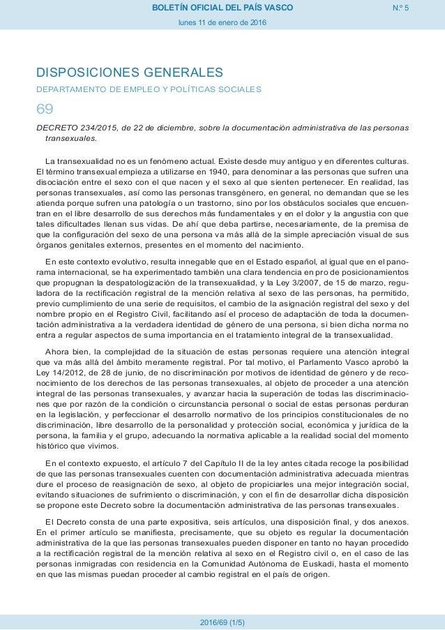 N.º 5 lunes 11 de enero de 2016 BOLETÍN OFICIAL DEL PAÍS VASCO 2016/69 (1/5) DISPOSICIONES GENERALES DEPARTAMENTO DE EMPLE...