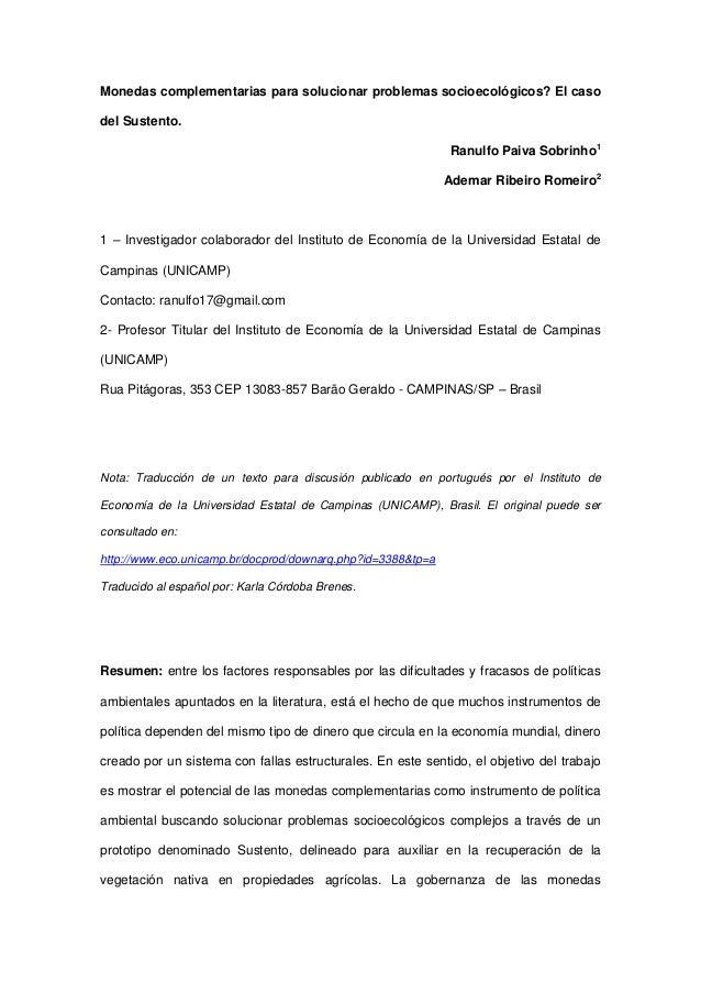 Monedas complementarias para solucionar problemas socioecológicos? El caso del Sustento. Ranulfo Paiva Sobrinho1 Ademar Ri...