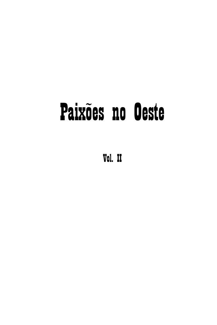 Paixões no Oeste      Vol. II