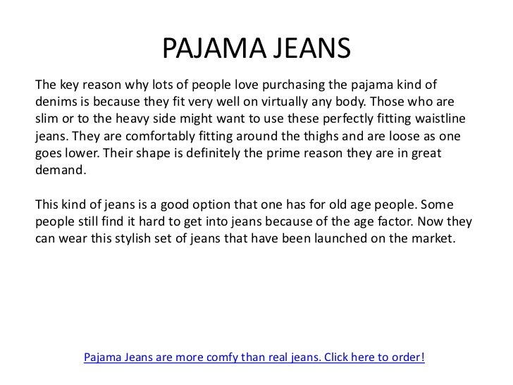 PAJAMA JEANSThe marketplace for these pajama jeans is on an increasing note. Their free sizeand comfy fit is the prime rea...