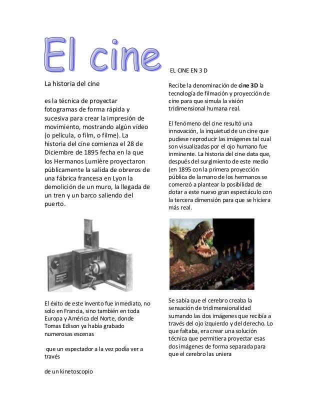 EL CINE EN 3 DLa historia del cine                         Recibe la denominación de cine 3D la                           ...