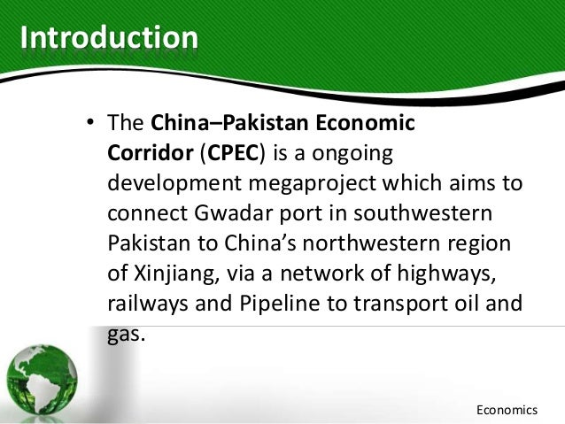 pak economic corridor pak economic corridor presented by abdul haseeb 133315 3