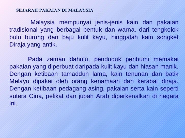 Pakaian Dan Perayaan Etnik Di Malaysia
