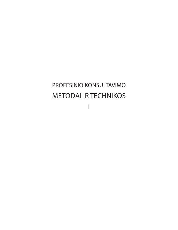 PROFESINIO KONSULTAVIMO METODAI IR TECHNIKOS           I