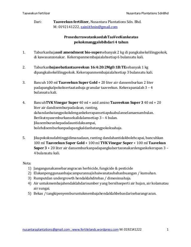 Taaveekun fertilizer Nusantara Plantations SdnBhd nusantaraplantations@gmail.com ; www.fertilelands.wordpress.com M: 01921...